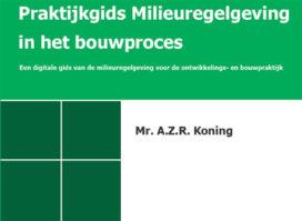 Gratis: Praktijkgids Milieuregelgeving in het Bouwproces